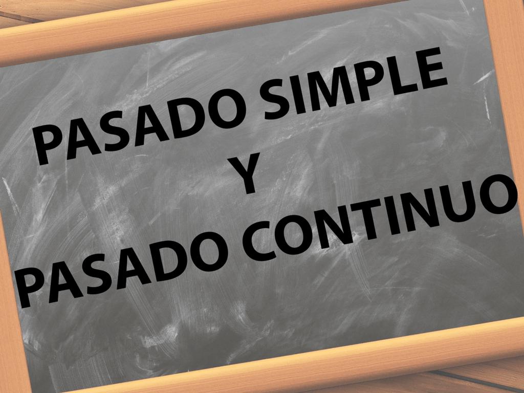 Pasado simple y pasado continuo en inglés