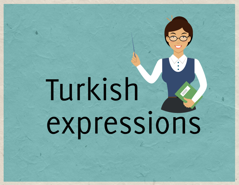 Turkish phrases expressions and proverbs m4hsunfo