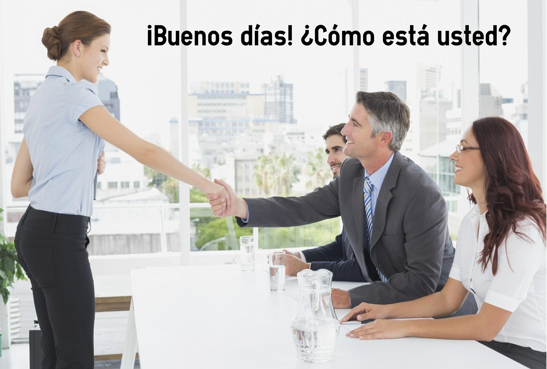 Begrüßung auf Spanisch - Höflichkeitsform