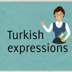 Turkish phrases, expressions and proverbs | coLanguage